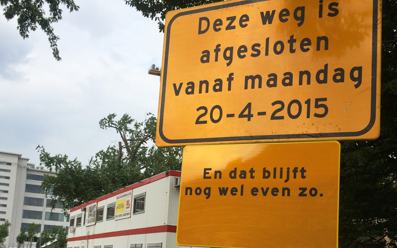 En dat blijft nog wel even zo - Verkeersborden Strijp-S Eindhoven